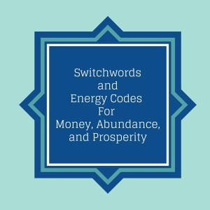 switchwords for money and abundance