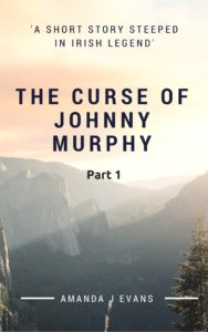 The Curse of Johnny Murphy – Part 1