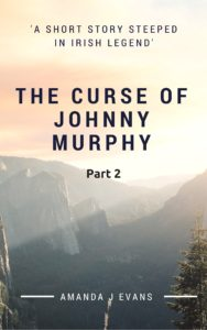 The Curse of Johnny Murphy – Part 2