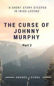 The Curse of Johnny Murphy Part 3