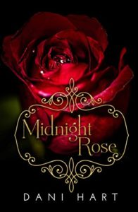 Midnight Rose Dani Hart