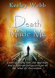 Book Review: Death Made Me by Keeley Webb