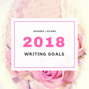 Writing Goals – How I did in 2017 and What I Plan for 2018